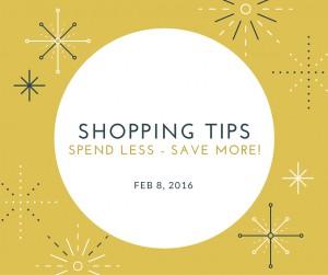 8 Feb 2016 Shopping Tips